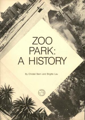 <strong>Zoo Park: a History</strong>, Christel Stern & Brigitte Lau, Archives Service Division, Windhoek, 1989