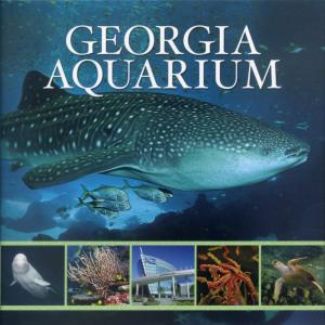 <strong>Georgia Aquarium</strong>, Beckon Books, Nashville, 2012