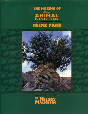 <strong>The making of Diney's Animal Kingdom Theme Park</strong>, Melody Malmberg, Hyperion, New York, 1998