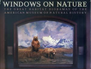 <strong>Windows on Nature</strong>, The great habitat dioramas of the American Museum of Natural History, Stephen Christopher Quinn, Abrams, New York, 2006