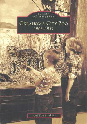 <strong>Oklahoma City Zoo 1902-1959</strong>, Amy Dee Stephens, Arcadia Publishing, Charleston, 2006