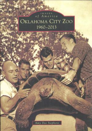<strong>Oklahoma City Zoo 1960-2013</strong>, Amy Dee Stephens, Arcadia Publishing, Charleston, 2014