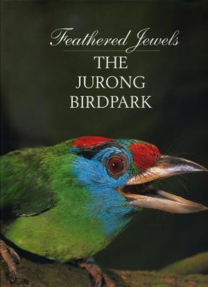 <strong>Feathered Jewels, The Jurong Birdpark</strong>, Copyright 1995