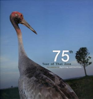 <strong>75th Year of Thai Zoos</strong>, The Zoological Park Organization