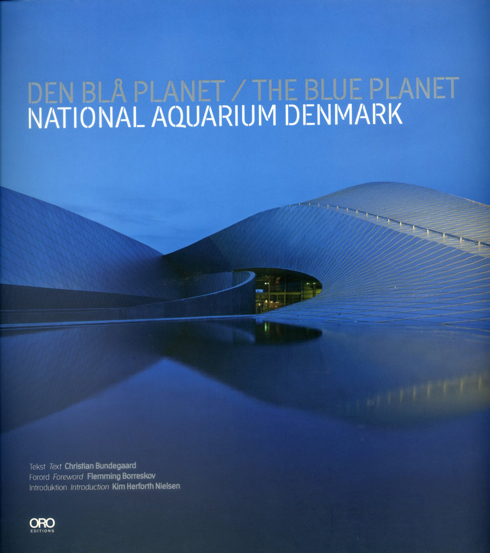 The Blue Planet, Denmarks National Aquarium , Christian Bundegaard ...