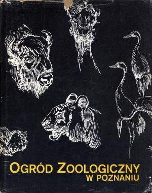 <strong>Ogrod Zoologiczny w Poznaniu, The Zoological Garden in Poznan, The History and Perspectives of development</strong>, Polish scientific publishers, Warszawa, Poznan, 1975