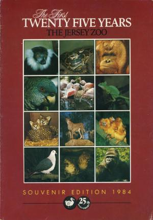 <strong>The First Twenty Five Years, The Jersey Zoo</strong>, Souvenir Edition 1984