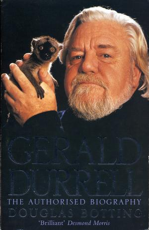 <strong>Gerald Durrell, The authorized biography</strong>, Douglas Botting, HarperCollinsPublisher, London, 1999